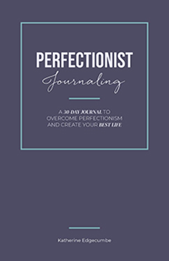 The Perfectionist Journal - Katherine Edgecumbe