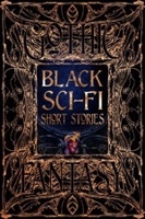 Black Sci-Fi Short Stories